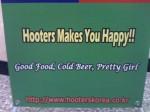 Hooters makes you happy!!